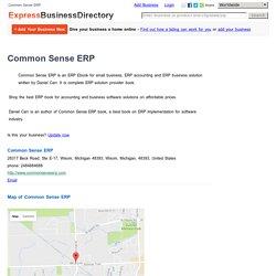 Common Sense ERP, 28317 Beck Road, Ste E-17, Wixom, Michigan 48393, Wixom, Michigan, 48393, United States