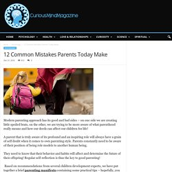10 Common Mistakes Parents Today Make