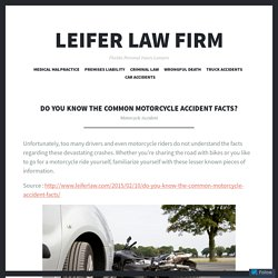 KNOW ABOUT COMMON MOTORCYCLE ACCIDENT FACTS?