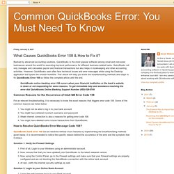 Common QuickBooks Error: You Must Need To Know : What Causes QuickBooks Error 108 & How to Fix it?