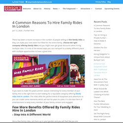 4 Common Reasons To Hire Family Rides In London