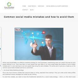 Common social media mistakes and how to avoid them