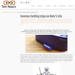 Common tackling steps on Roku's site