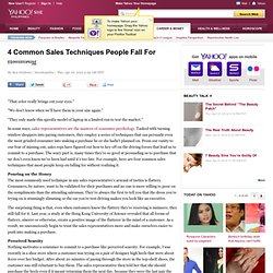 4 Common Sales Techniques People Fall For