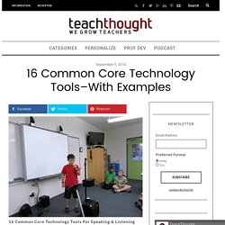 16 Common Core Technology Tools