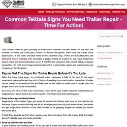 Common Telltale Signs You Need Trailer Repair - Time For Action!