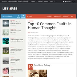 Top 10 Common Faults In Human Thought - Top 10 Lists