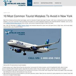 10 Most Common Tourist Mistakes To Avoid in New York