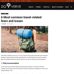 6 Most common travel-related fears and issues