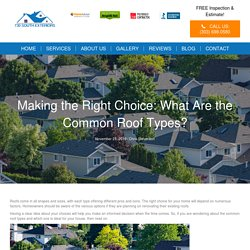What Are the Common Roof Types? 730 South Exteriors