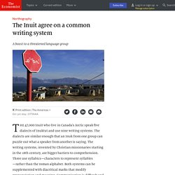 The Inuit agree on a common writing system - Northography