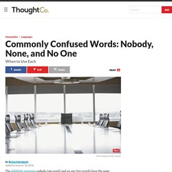 Commonly Confused Words: Nobody, None, and No One