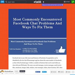 Most Commonly Encountered Facebook Chat Problems And Ways To Fix Them