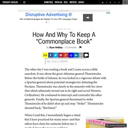 "How And Why To Keep A ""Commonplace Book"""