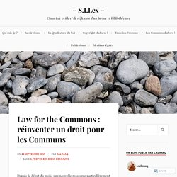 Law for the Commons : réinventer un droit pour les Communs – – S.I.Lex –