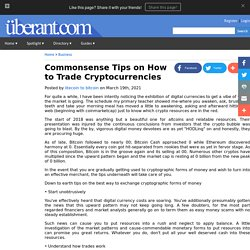 Commonsense Tips on How to Trade Cryptocurrencies