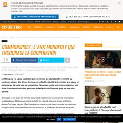 Commonspoly : l'anti Monopoly qui encourage la coopération