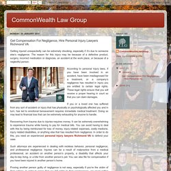 CommonWealth Law Group: Get Compensation For Negligence, Hire Personal Injury Lawyers Richmond VA