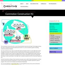 Commotion Construction Kit