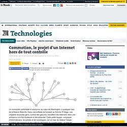 Commotion, le projet d'un Internet hors de tout contrôle