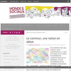 Le commun, une notion en débat – Mondes Sociaux