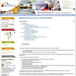 Médiathèque Communautaire-Agglomération de Moulins - Réglement intérieur, annexe 2 : Charte informatique