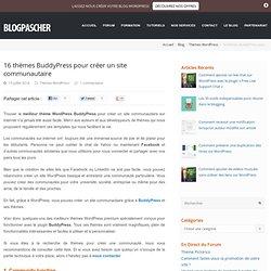 16 thèmes BuddyPress pour créer un site communautaire