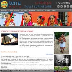 Ecotourisme au Mexique - Projets de tourisme communautaire et écotouristiques soutenus par l'agence de voyage Terra Maya