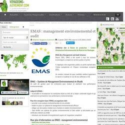 EMAS : Système communautaire de management environnemental et d'audit - définition