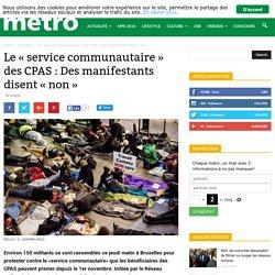"""Le """"service communautaire"""" des CPAS : Des manifestants disent """"non"""""""