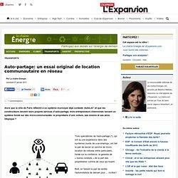 Auto-partage: un essai original de location communautaire en réseau - Transports