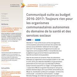 Communiqué suite au budget 2016-2017: Toujours rien pour les organismes communautaires autonomes du domaine de la santé et des services sociaux