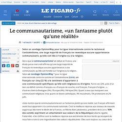 Le communautarisme, «un fantasme plutôt qu'une réalité»