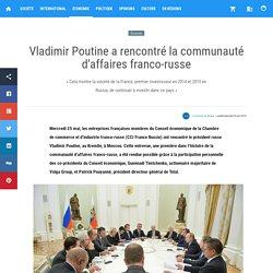 Vladimir Poutine a rencontré la communauté d'affaires franco-russe — Actualités en Russie