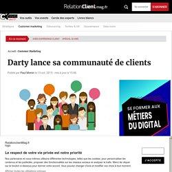 La communauté de clients, le cas Darty
