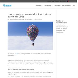 Lancer sa communauté de clients : rêves et réalités