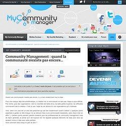 #CM : Quand la communauté n'existe pas encore...