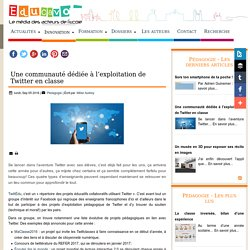 Une communauté dédiée à l'exploitation de Twitter en classe