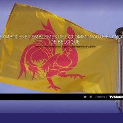 Symboles et emblèmes de la Communauté française de Belgique - Fédération Wallonie-Bruxelles, Région wallonne et Bruxelles-Capitale