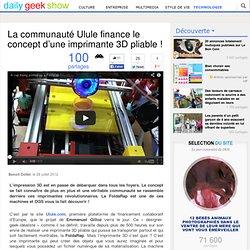 La communauté Ulule finance le concept d'une imprimante 3D pliable !