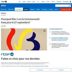 Pourquoi fête-t-on la Communauté française le 27 septembre?