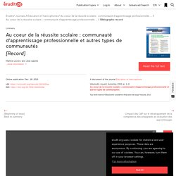 Record. Au coeur de la réussite scolaire: communauté d... – Éducation et francophonie