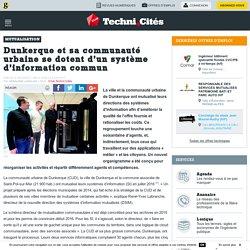 Dunkerque et sa communauté urbaine se dotent d'un système d'information commun