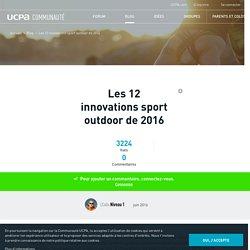Communauté UCPA - Les 12 innovations sport outdoor de 2016 - La communauté UCPA - 193199