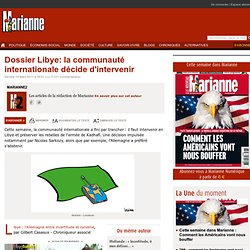 Dossier Libye: la communauté internationale décide d'intervenir