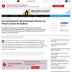 La communauté internationale dénonce la France raciste de Sarkozy