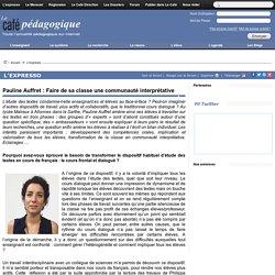Pauline Auffret : Faire de sa classe une communauté interprétative