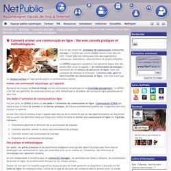 Comment animer une communauté en ligne : Site avec conseils pratiques et méthodologiques