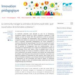 Le community manager ou animateur de communauté Web : quel nouvel acteur de la formation à distance ? - Innovation Pédagogique