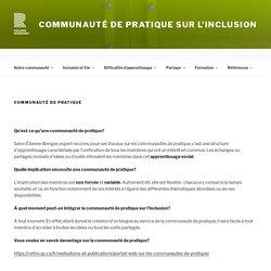 Communauté de pratique – Communauté de pratique sur l'inclusion